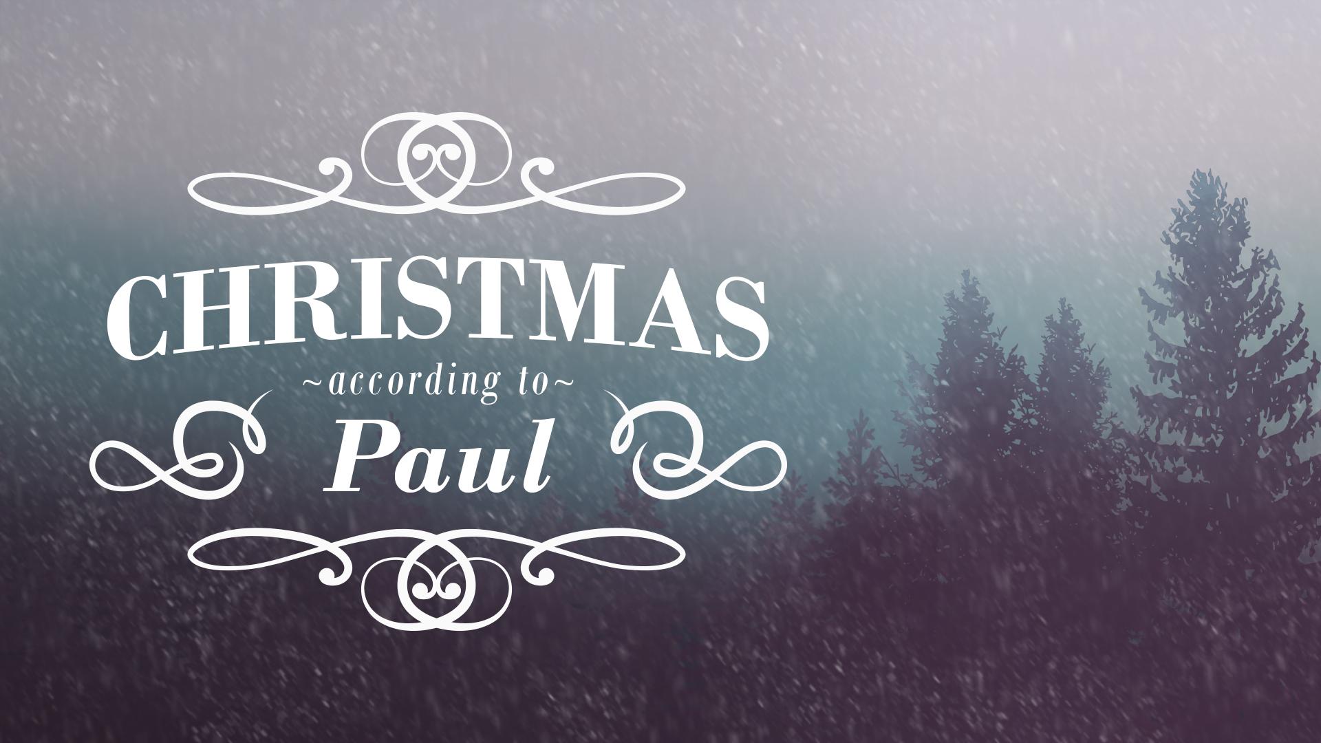 Christmas According to Paul