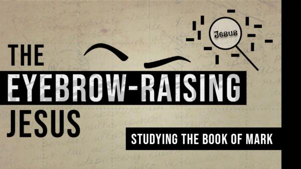 The Eyebrow-Raising Jesus